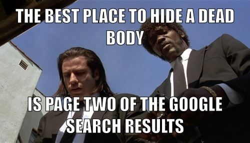 The best place to hide a dead body is page two of the Google Search Results meme text overlay on image of pulp fiction scene by quentin tarantino featuring Samuel L Jackson and Vincent Vega on the background.